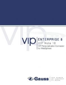ENTERPRISE 8. VIP Note 18 VIP Personalization Connector for WebSphere
