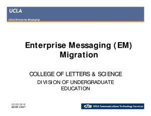 Enterprise Messaging (EM) Migration