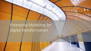 Enterprise Modeling for Digital transformation
