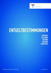 ENTGELTBESTIMMUNGEN INTERNET TELEFONIE HOSTING HOUSING SONSTIGES