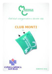Entidad aseguradora desde 1918 CLUB MONTI CLÍNICA MÉDICA SAN BLAS