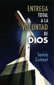 Entrega Total A La Voluntad de Dios
