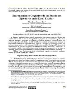 Entrenamiento Cognitivo de las Funciones Ejecutivas en la Edad Escolar *