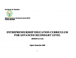 ENTREPRENEURSHIP EDUCATION CURRICULUM FOR ADVANCED SECONDARY LEVEL