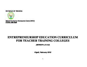 ENTREPRENEURSHIP EDUCATION CURRICULUM FOR TEACHER TRAINING COLLEGES