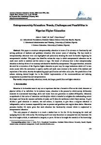 Entrepreneurship Education: Trends, Challenges and Possibilities in. Nigerian Higher Education