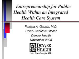 Entrepreneurship for Public Health Within an Integrated Health Care System