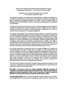 Entrevista con el Representante Permanente de Colombia ante la OEA, Embajador Luis Alfonso Hoyos Viernes 25 de septiembre de 2009