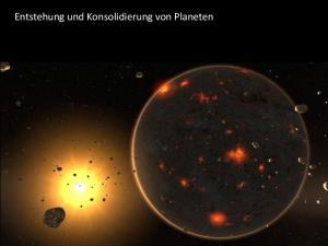 Entstehung und Konsolidierung von Planeten