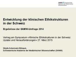 Entwicklung der klinischen Ethikstrukturen in der Schweiz