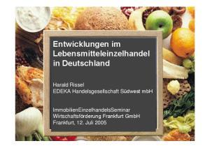 Entwicklungen im Lebensmitteleinzelhandel in Deutschland