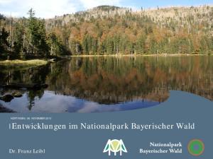 Entwicklungen im Nationalpark Bayerischer Wald