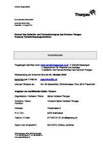 Entwurf des Geriatrie- und Demenzkonzeptes des Kantons Thurgau Externes Vernehmlassungsverfahren FRAGEBOGEN