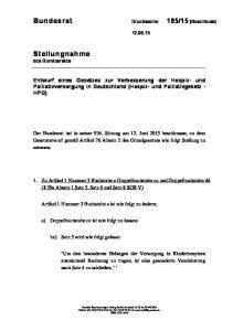 Entwurf eines Gesetzes zur Verbesserung der Hospiz- und Palliativversorgung in Deutschland (Hospiz- und Palliativgesetz - HPG)