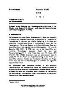 Entwurf eines Gesetzes zur Verwaltungsvereinfachung in der Kinder- und Jugendhilfe (Kinder- und Jugendhilfeverwaltungsvereinfachungsgesetz