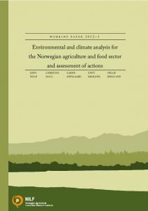 Environmental and climate analysis for the Norwegian agriculture and food sector and assessment of actions