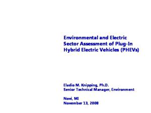 Environmental and Electric Sector Assessment of Plug-In Hybrid Electric Vehicles (PHEVs)