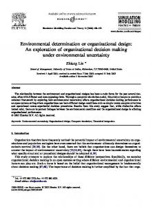 Environmental determination or organizational design: An exploration of organizational decision making under environmental uncertainty