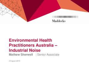 Environmental Health Practitioners Australia Industrial Noise Mathew Sherwell Senior Associate