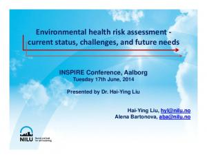 Environmental health risk assessment current status, challenges, and future needs