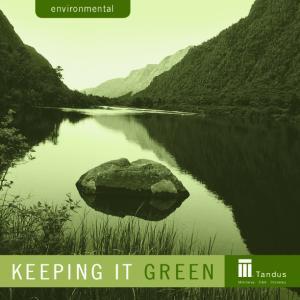 environmental K e e p i n g i t G r e e n Ta n d u s