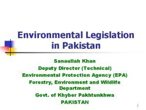 Environmental Legislation in Pakistan