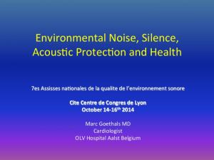 Environmental Noise, Silence, Acous4c Protec4on and Health
