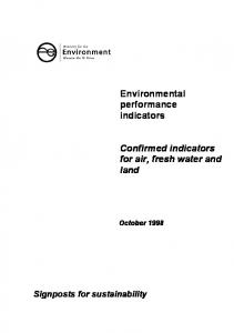 Environmental performance indicators. Confirmed indicators for air, fresh water and land. Signposts for sustainability