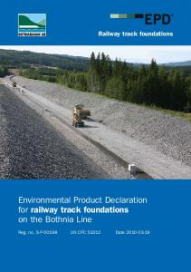 Environmental Product Declaration for railway track foundations on the Bothnia Line