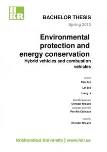 Environmental protection and energy conservation Hybrid vehicles and combustion vehicles
