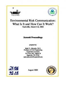 Environmental Risk Communication: What Is It and How Can It Work? Nashville, March 5-6, 2002