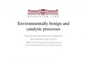 Environmentally benign and catalytic processes