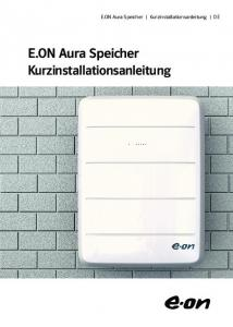 E.ON Aura Speicher Kurzinstallationsanleitung DE. E.ON Aura Speicher Kurzinstallationsanleitung
