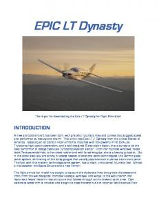 EPIC LT Dynasty. Thank you for downloading the Epic LT Dynasty for Flight Simulator!