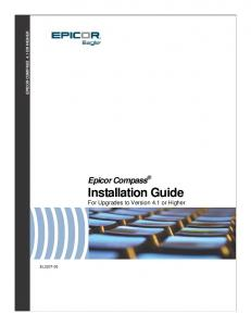 Epicor Compass Installation Guide For Upgrades to Version 4.1 or Higher