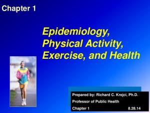 Epidemiology, Physical Activity, Exercise, and Health