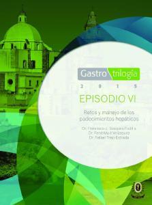 EPISODIO VI. Retos y manejo de los padecimientos hepáticos