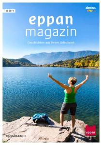 eppan magazin eppan.com Geschichten aus Ihrem Urlaubsort DE 2017 Burgen Seen Wein
