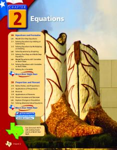 Equations. 2A Equations and Formulas. 2B Proportion and Percent. A common use of equations and proportional relationships