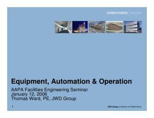 Equipment, Automation & Operation