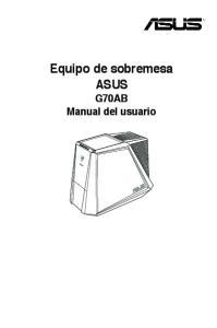 Equipo de sobremesa ASUS G70AB Manual del usuario