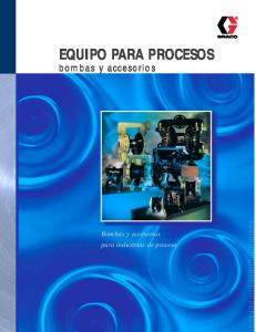 EQUIPO PARA PROCESOS. bombas y accesorios. Bombas y accesorios para industrias de proceso