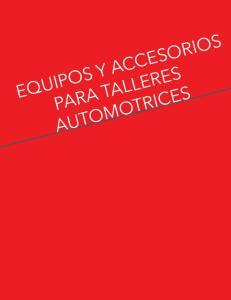 EQUIPOS Y ACCESORIOS PARA TALLERES AUTOMOTRICES