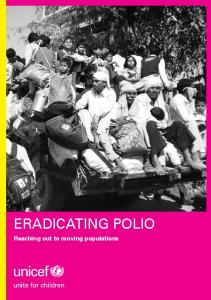 ERADICATING POLIO. Reaching out to moving populations
