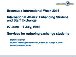 Erasmus+ International Week International Affairs: Enhancing Student and Staff Exchange. Services for outgoing exchange students