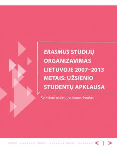 ERASMUS STUDIJŲ ORGANIZAVIMAS LIETUVOJE METAIS: UŽSIENIO STUDENTŲ APKLAUSA. Švietimo mainų paramos fondas