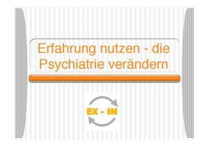 Erfahrung nutzen - die Psychiatrie verändern