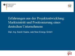 Erfahrungen aus der Projektentwicklung: Markteintritt und Positionierung eines deutschen Unternehmens