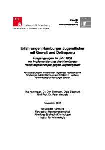Erfahrungen Hamburger Jugendlicher mit Gewalt und Delinquenz