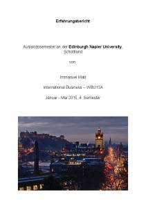 Erfahrungsbericht. Auslandssemester an der Edinburgh Napier University, Schottland. von: Immanuel Matt. International Business -- WBU13A
